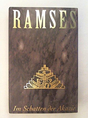 Ramses, Bd.5, Im Schatten der Akazie: n/a