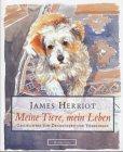9783805206877: Meine Tiere, mein Leben. Geschichten von Zweibeinern und Vierbeinern