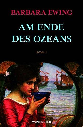 Am Ende des Ozeans. (9783805207522) by Barbara Ewing