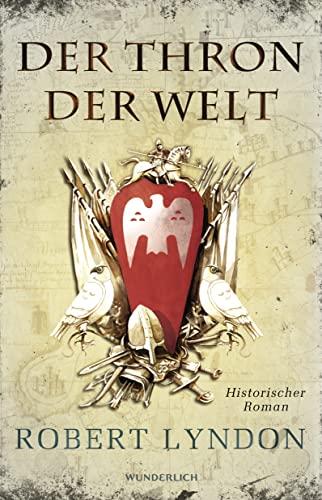 9783805250269: Der Thron der Welt: Historischer Roman