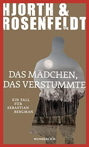 9783805250771: Das Mädchen, das verstummte: Ein Fall für Sebastian Bergman