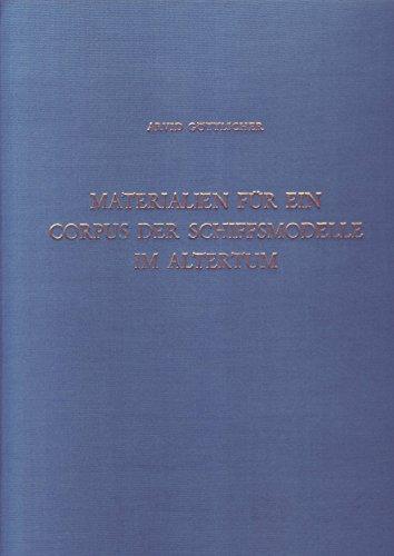 9783805302494: Materialien für ein Corpus der Schiffsmodelle im Altertum