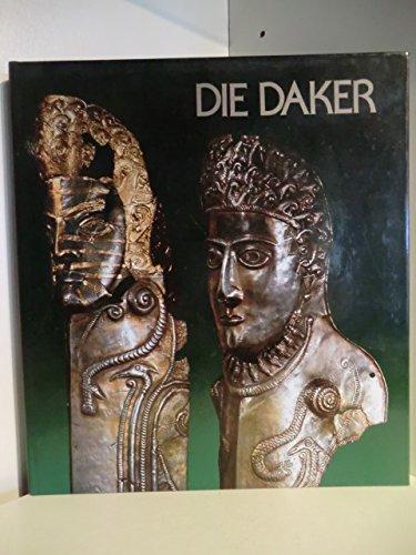 Die Daker: Archaologie in Rumanien: Autoren: Tudor Soroceanu, Eugen Jaroslavschi, Ioan Glodariu, ...