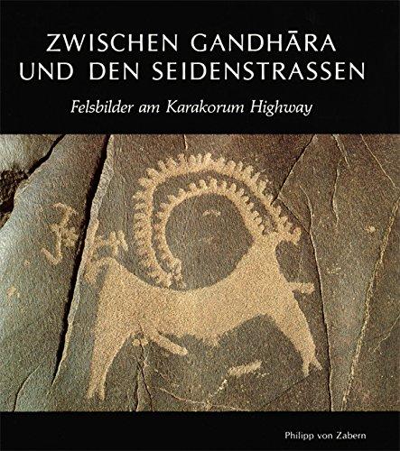 Zwischen Gandhara und den Seidenstrassen: Felsbilder am Karakorum Highway : Entdeckungen ...