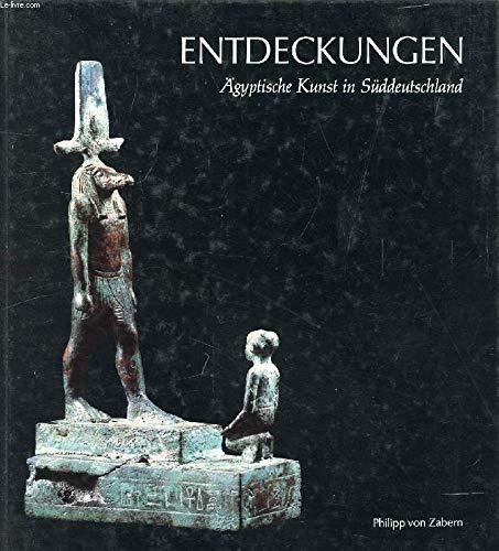 9783805308670: Entdeckungen: Ägyptische Kunst in Süddeutschland (German Edition)