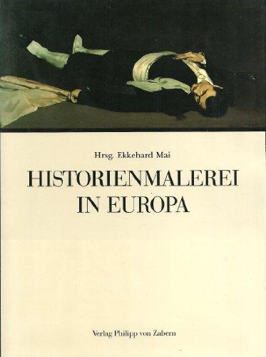 9783805311137: Historienmalerei in Europa: Paradigmen in Form, Funktion und Ideologie