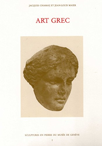 Sculptures en pierre du Musee de Geneve (French Edition) (3805311303) by Geneva (Switzerland)