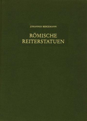9783805311496: Römische Reiterstatuen: Ehrendenkmäler im öffentlichen Bereich (Beiträge zur Erschliessung hellenistischer und kaiserzeitlicher Skulptur und Architektur)
