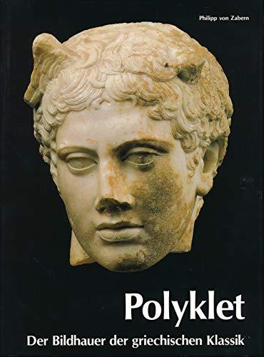 9783805311755: Polyklet. Der Bildhauer der griechischen Klassik