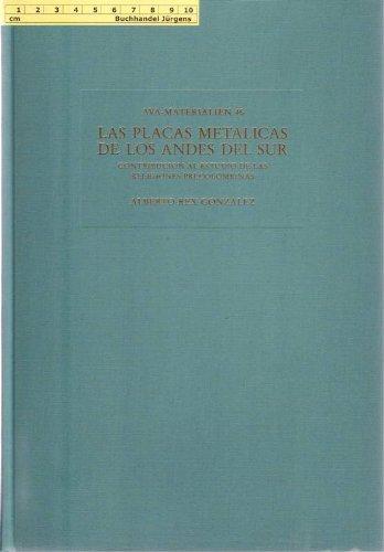 Las placas metálicas de los Andes del: Rex Gonzalez, Alberto: