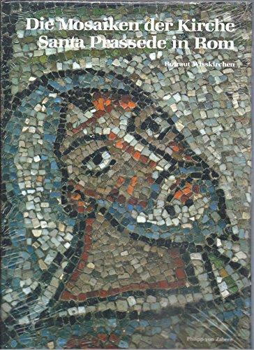 9783805313186: Die Mosaiken der Kirche Santa Prassede in Rom