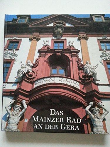 9783805313346: Das Mainzer Rad an der Gera. Kurmainz und Erfurt 742-1802