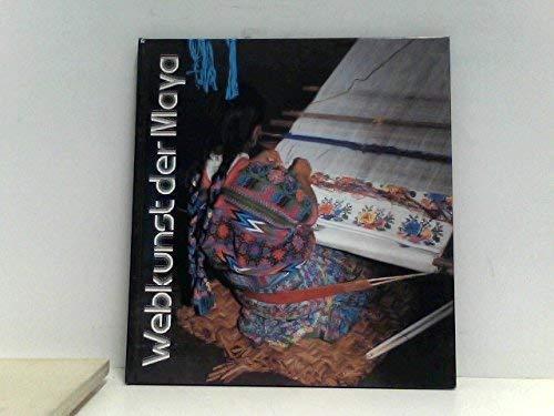 Webkunst der Maya aus Guatemala : [Roemer-: Eggebrecht, Arne [Hrsg.],