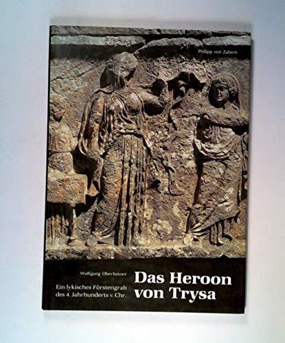 Das Heroon von Trysa: Wolfgang Oberleitner