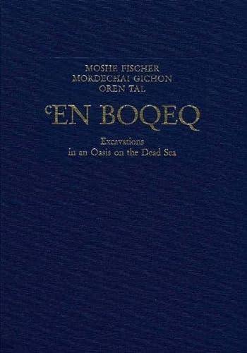 En Boqeq: Excavations in an Oasis on: Moshe L. Fischer/