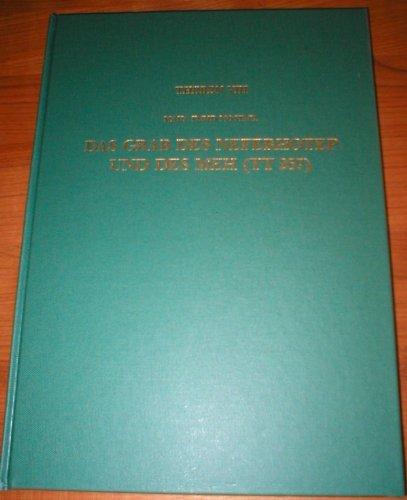 9783805318105: Das Grab des Neferhotep und des Meh (TT 257)