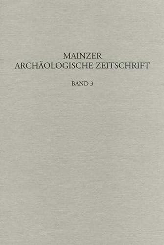 Mainzer Archäologische Zeitschrift, Band 3. - Amt Mainz der Abteilung Archäologische Denkmalpflege.