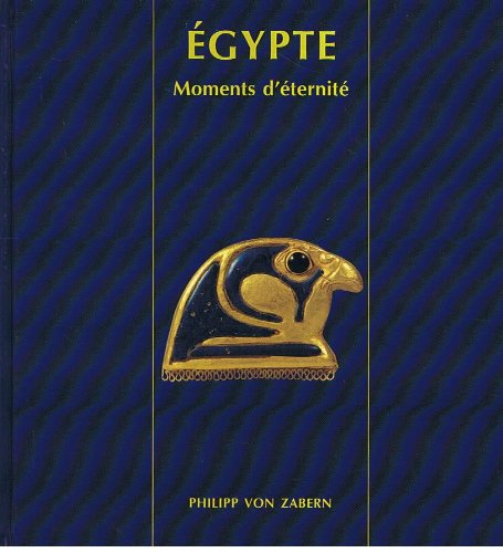 9783805323871: EGYPTE / Moments d'éternité