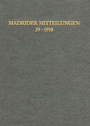 Madrider Mitteilungen. Band 39 - 1998.