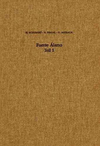 Fuente Alamo: Schubart, Hermanfrid, Pingel,
