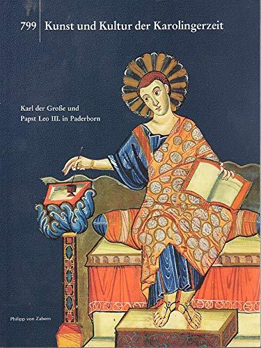 9783805324601: Kunst und Kultur der Karolingerzeit.