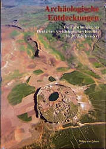 Archäologische Entdeckungen, 2 Bde., Bd. 1: Die: Deutsches-archaologisches-institut-a-nunnerich-asmus-klaus-rheidt-angelika-schone-denkinger