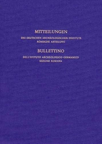 9783805325820: Mitteilungen des Deutschen Archäologischen Instituts. Römische Abteilung: Mitteilungen des Deutschen Archäologischen Instituts, römische Abteilung: Bd 106