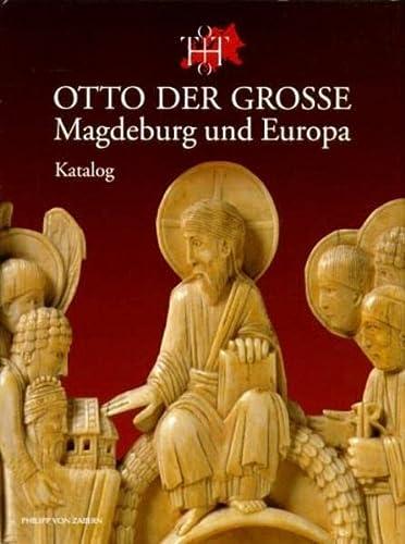 9783805326162: Otto der Große. Magdeburg und Europa. Band 1: Essays. Band 2: Katalog. [Kataloge zur Ausstellung Magdeburg, 2001].