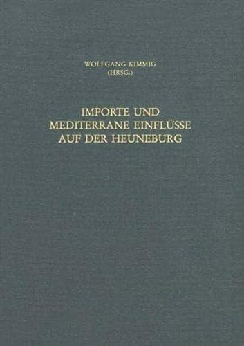 9783805326896: Importe und mediterrane Einflüsse auf der Heuneburg (Heuneburgstudien) (German Edition)