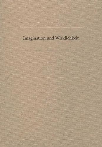 9783805327169: Imagination und Wirklichkeit: Zum Verhältnis von mentalen und realen Bildern in der Kunst der frühen Neuzeit (German Edition)