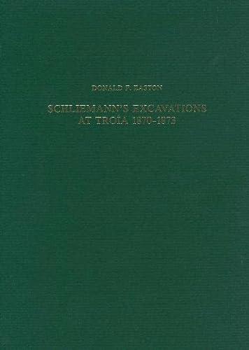 9783805327671: Schliemann's Excavations at Troia 1870-1873