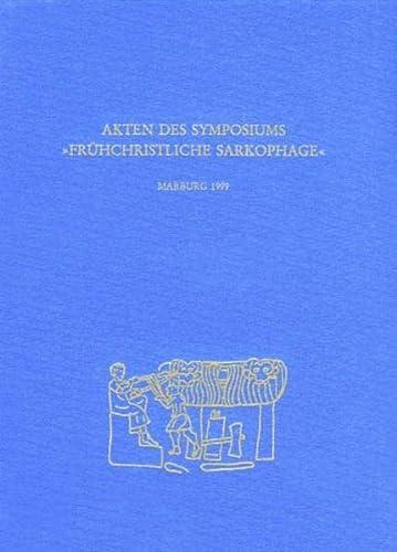 Akten des Symposiums 'Frühchristliche Sarkophage': Guntram Koch