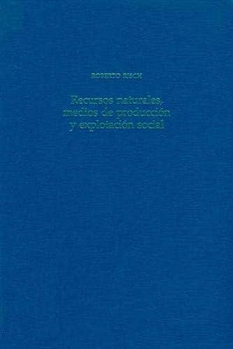 9783805329279: Recursos naturales, medios de produccion y explotacion social: Un analisis economico de la industria litica de Fuente Alamo (Almeria), 2250-1400 antes de nuestra era (Iberia archaeologica)