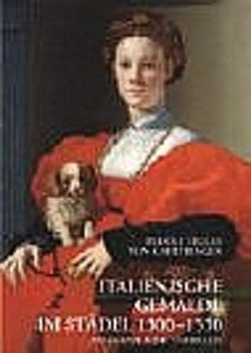9783805330046: Italienische Gemälde im Städel 1300 - 1550