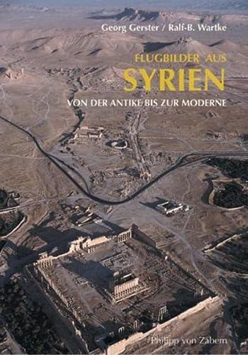 Flugbilder aus Syrien: Wartke, Ralf-B.