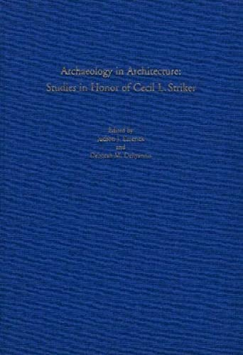 9783805334921: Archaeology in Architecture: Studies in Honor of Cecil L. Striker