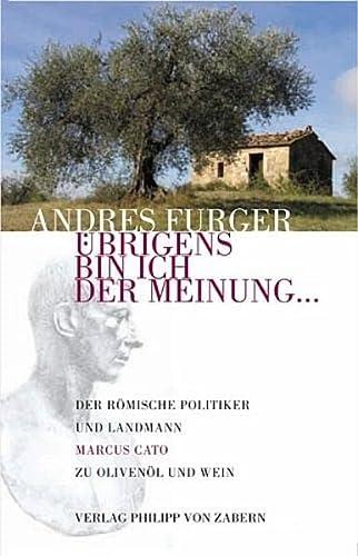 Übrigens bin ich der Meinung.: Der römische: Andres Furger
