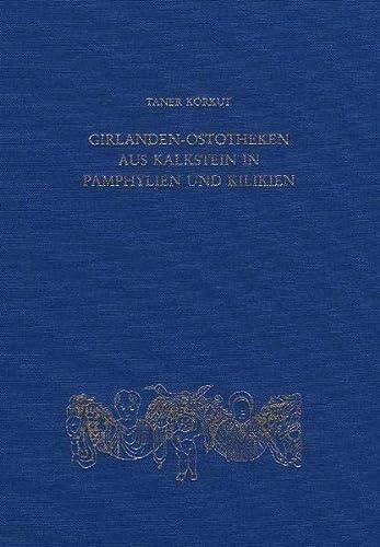 9783805335638: Girlanden-ostotheken Aus Kalkstein in Pamphylien Und Kilikien (Sarkophag-Studien)