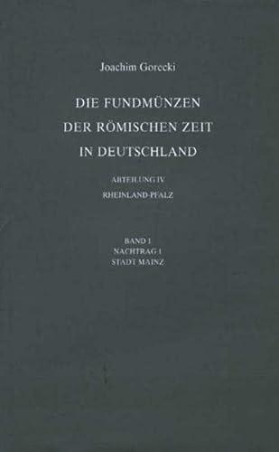 9783805336437: Die Fundmuenzen der Romischen Zeit in Deutschland. Abteilung IV: Rheinland-Pfalz. Band 1, Nachtrag 1 (Fundmunzen der Romischen Zeit In Deutschland)