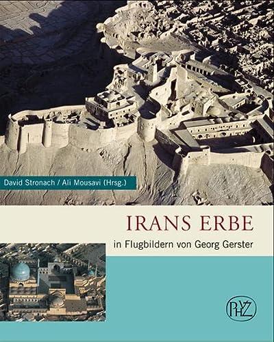 9783805338899: Irans Erbe: In Flugbildern von Georg Gerster