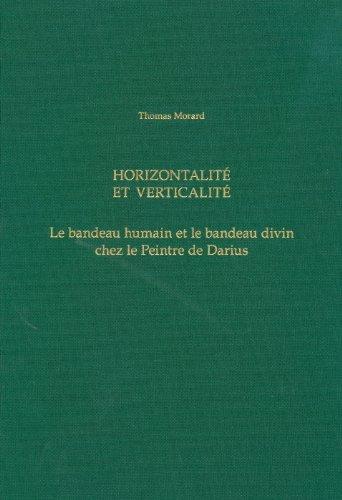 Horizontalité et Verticalité.: Morard, Thomas: