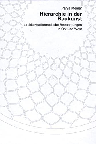 Schriften zur Baugeschichte, Bd. 1: Hierarchie in