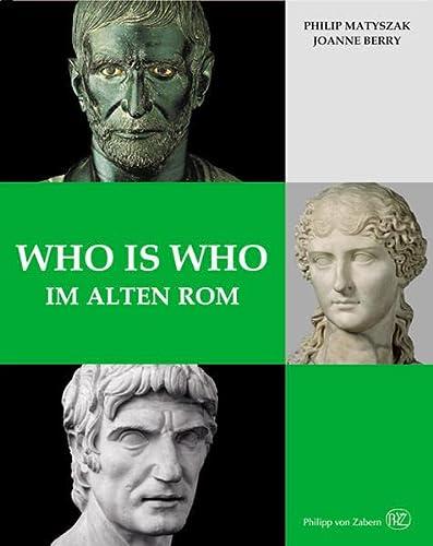 9783805340786: Matyszak, P: Who is who im alten Rom