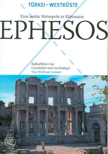 9783805340908: Ephesos - Eine Antike Metropole in Kleinasien (Kulturfuhrer Zur Geschichte Und Archaologie)