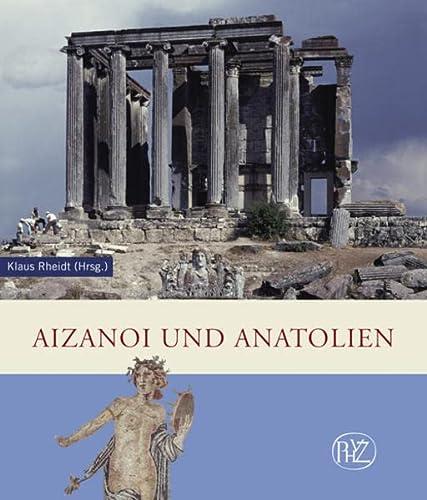 9783805341691: Aizanoi Und Anatolien Y Klaus Rheidt