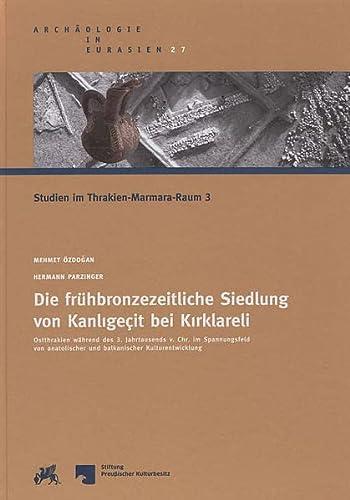 9783805345132: Archaologie in Eurasien: Volume 27 (Archaologie in Eurasien: Studien Im Thrakien-Marmara-Raum, 3)
