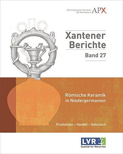 Römische Keramik in Niedergermanien: Bernd Liesen