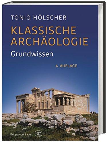 9783805348768: Klassische Archäologie