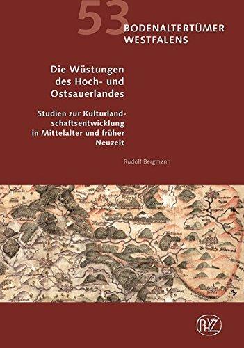 Die Wüstungen des Hoch- und Ostsauerlandes Studien: Bergmann, Rudolf: