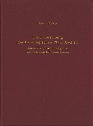 9783805349550: Die Erforschung der karolingischen Pfalz Aachen